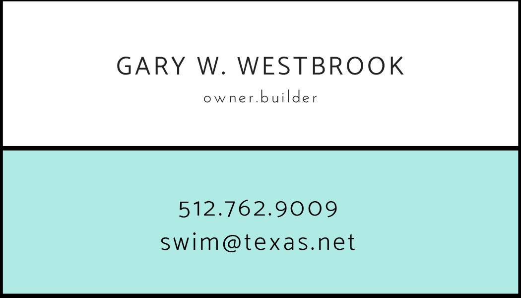 Call Westbrook Pools Now! 512.762.9009